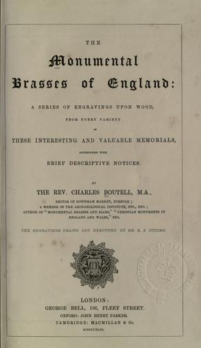 The monumental brasses of England by Charles Boutell