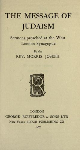 The message of Judaism by Morris Joseph