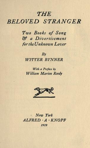 The beloved stranger by Witter Bynner