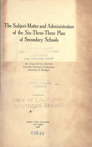 The subject-matter and administration of the six-three-three plan of secondary schools