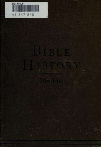 A manual of Bible history by William Garden Blaikie