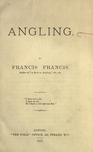 Angling by Francis, Francis
