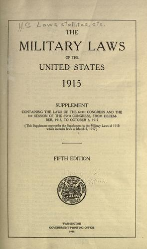 The military laws of the United States, 1915.