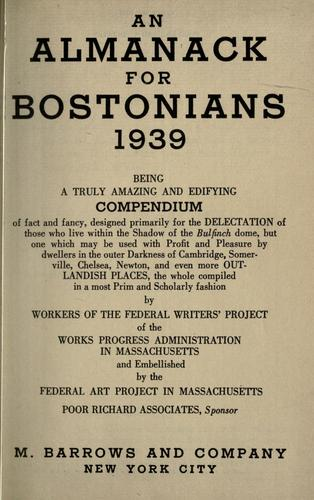 An almanack for Bostonians, 1939- by Federal Writers' Project of the Works Progress Administration of Massachusetts.