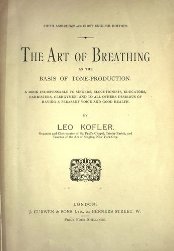 The art of breathing as the basis of tone-production
