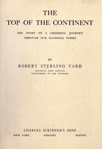 The top of the continent by Yard, Robert Sterling