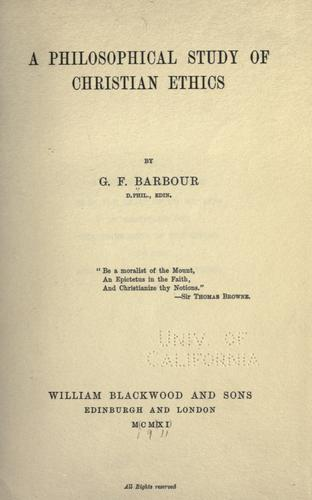 A philosophical study of Christian ethics by Barbour, George Freeland