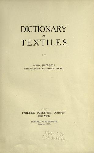 Dictionary of textiles by Louis Harmuth