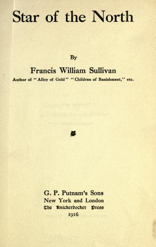 Star of the north by Francis William Sullivan