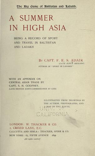 The big game of Baltistan and Ladakh by Adair, Frederick Edward Shafto Sir, 4th Baron
