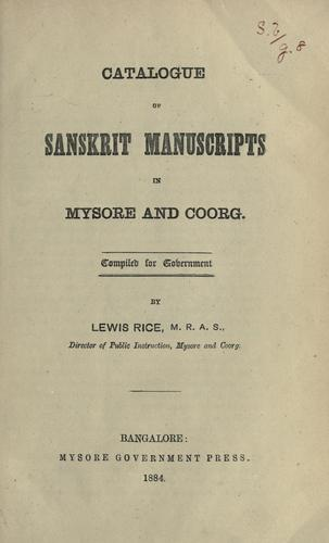 Catalogue of Sanskrit manuscripts in Mysore and Coorg by B. Lewis Rice