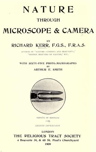 Nature through microscope & camera by Kerr, Richard.