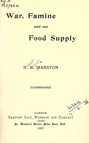 War, famine and our food supply.