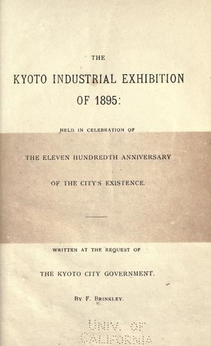 The Kyoto industrial exhibition of 1895 by Brinkley, F.