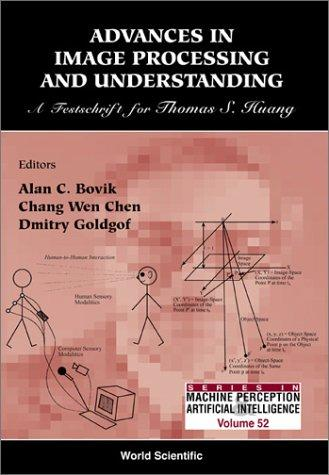 Advances in image processing and understanding by