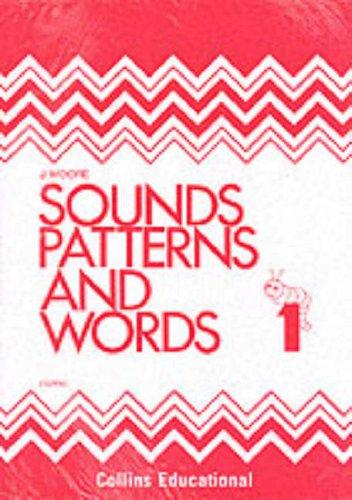 Sounds, Patterns and Words (Sounds, Patterns & Words)