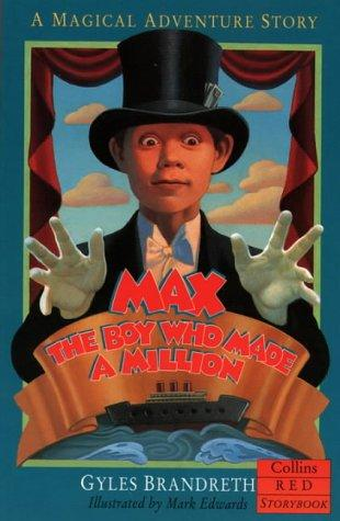 Max, the Boy Who Made a Million by Gyles Brandreth