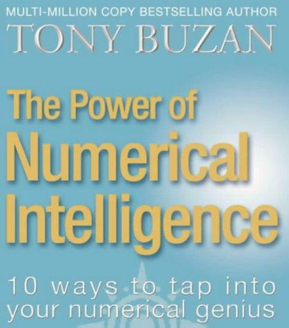 The Power of Numerical Intelligence by Tony Buzan