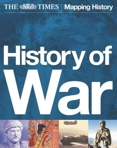 "The ""Times"" History of War by Mark Herman"