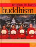 Buddhism (Religion in Focus) by