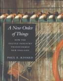 A New Order of Things by Paul E. Rivard