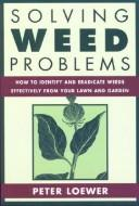 Solving Weed Problems by Peter Loewer