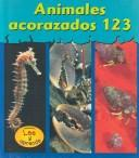 Animales con caparazon 123 by Lola M. Schaefer