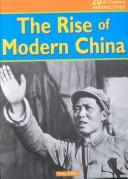 The Rise of Modern China (20th-Century Perspectives)