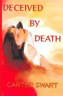 Deceived By Death