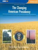 The Changing American Presidency