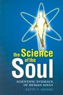 Image 0 of The Science Of The Soul: Scientific Evidence Of Human Souls