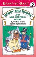 Henry And Mudge And Mrs. Hopper's House by Cynthia Rylant